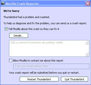 Thunderbird had a problem and has crashed